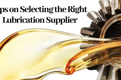 Tips on Selecting the Right Lubrication Supplier