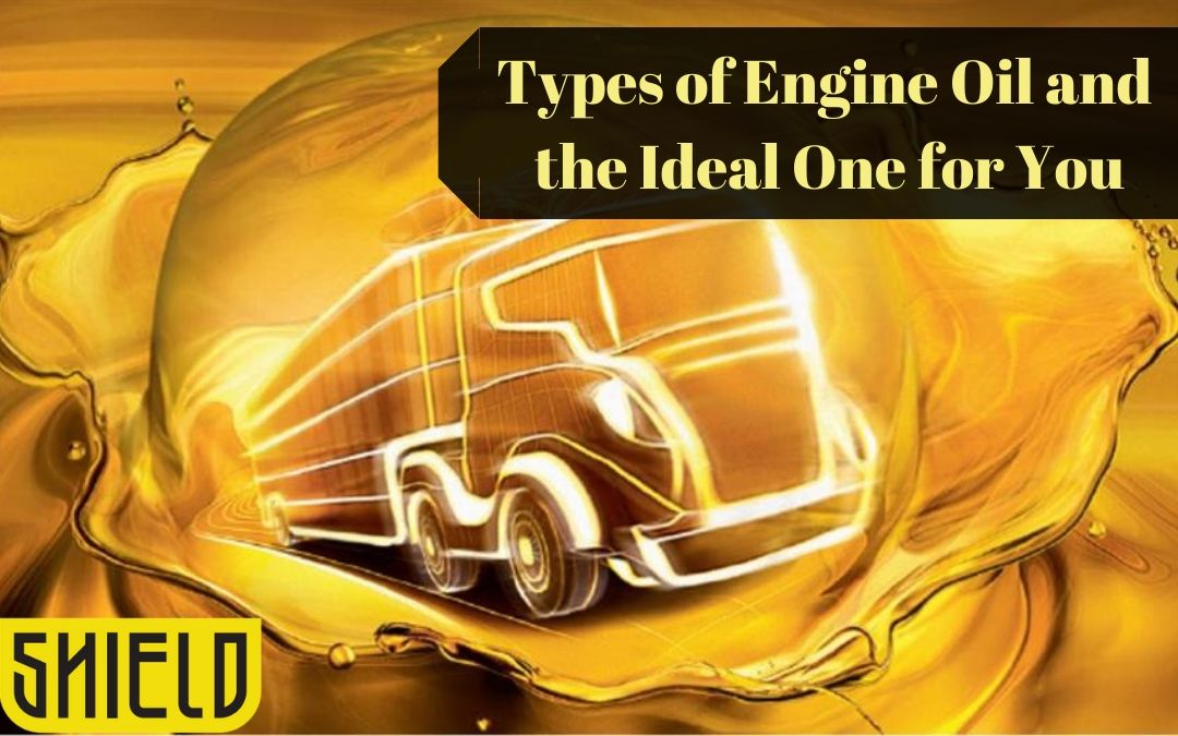Types of Engine Oil and the Ideal One for You