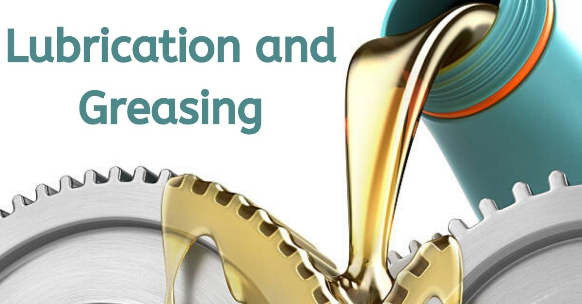 Lubrication and Greasing