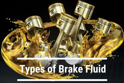 Types of Brake Fluid
