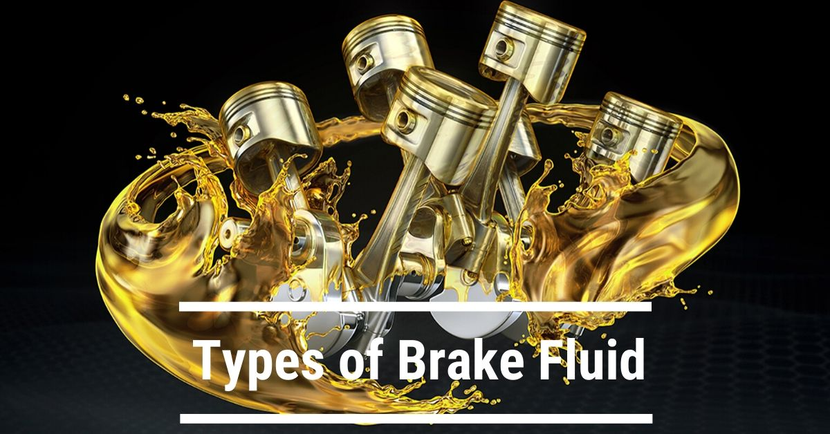 Types of Brake Fluid