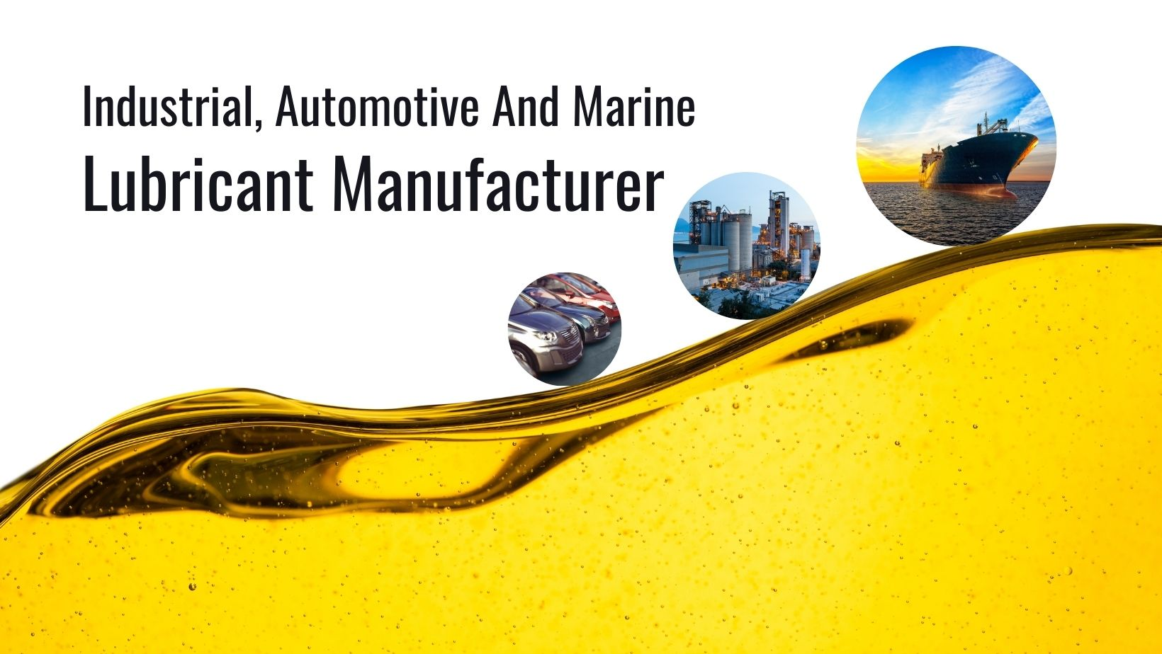 Industrial, Automotive And Marine Lubricant Manufacturer And Supplier