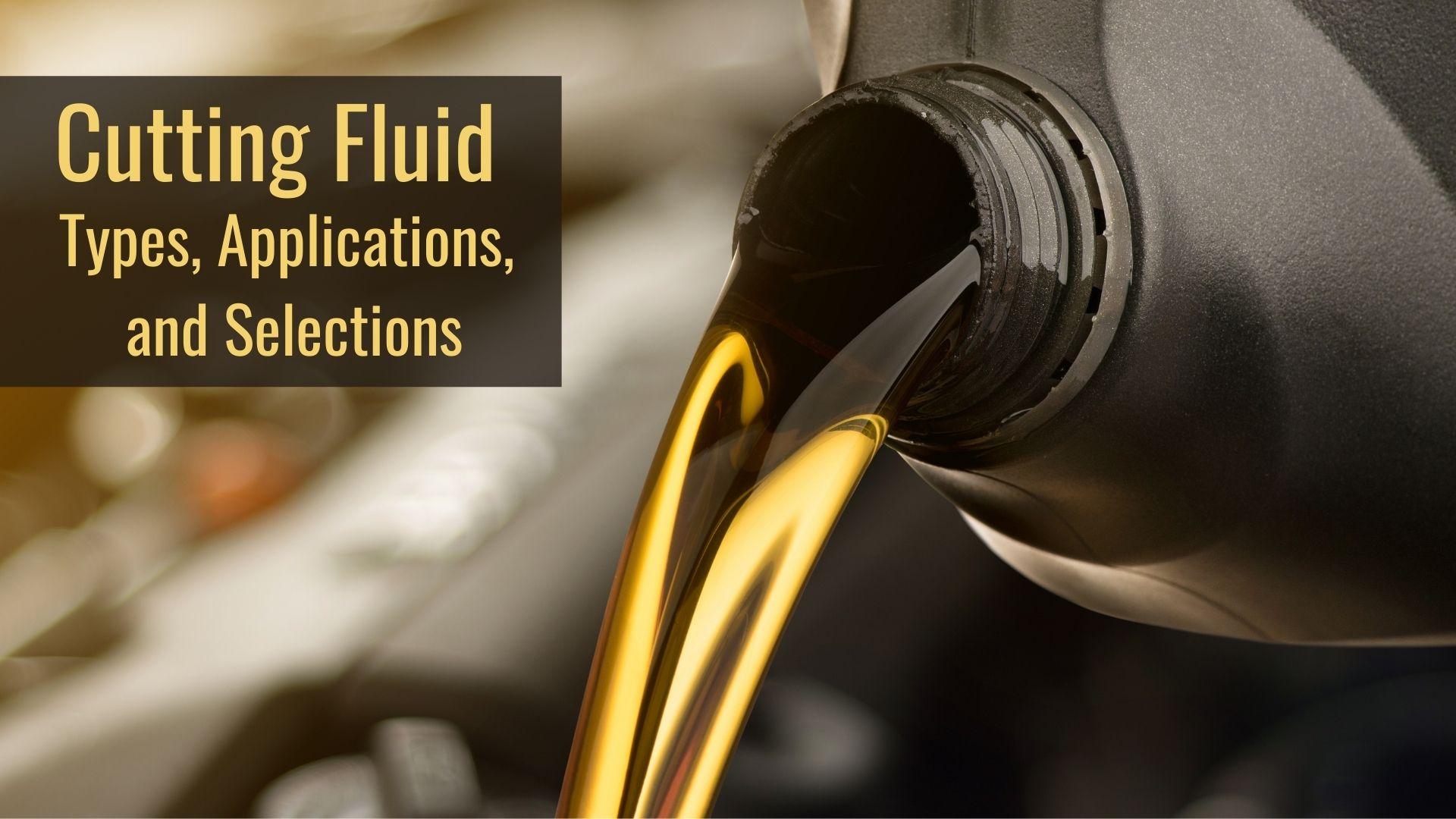 Cutting Fluid, Cutting oil